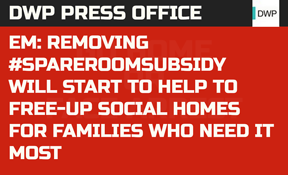 DWP Press Office: EM: Removing #SpareRoomSubsidy will start to help to free-up social homes for families who need it most