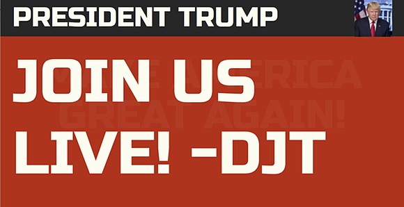 Screenshot: 'President Trump: JOIN US LIVE! - DJT'